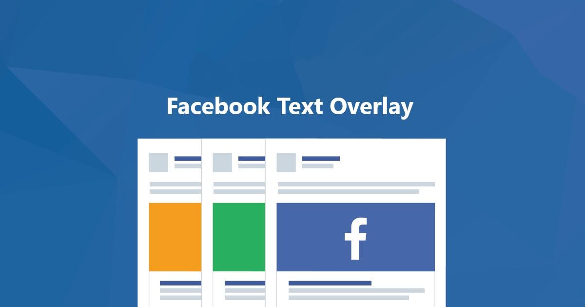 Facebook Text Overlay O Que E
